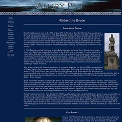 Robert the Bruce: a Fierce King of Scotland Who Won the Battle for Independence Against the English