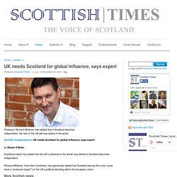 UK needs Scotland for global influence, says expert
