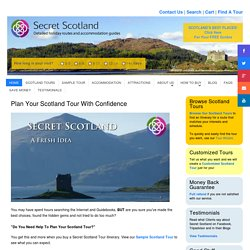 Plan Scotland Tours, Self-Drive Tour Itineraries + B&B Guides for Scottish Tours