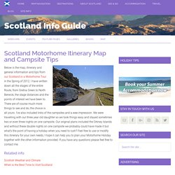 Scotland Motorhome Holiday Itinerary and Campsite Tips – Scotland Info Guide