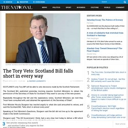 The Tory Veto: Scotland Bill falls short in every way