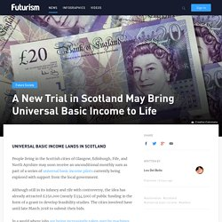 A New Trial in Scotland May Bring Universal Basic Income to Life