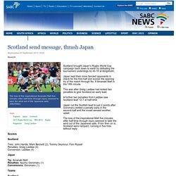 Scotland send message, thrash Japan:Wednesday 23 September 2015