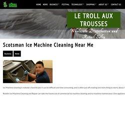 Scotsman Ice Machine Cleaning Near Me