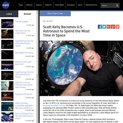 Scott Kelly Becomes U.S. Astronaut to Spend the Most Time in Space