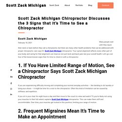 3 Signs that it's Time to See a Chiropractor