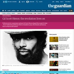 Gil Scott-Heron: the revolution lives on
