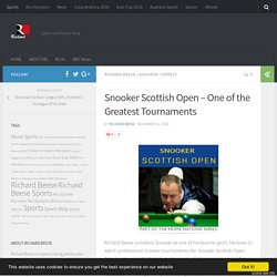 Snooker Scottish Open – One of the Greatest Tournaments