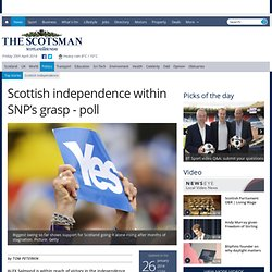 Scottish independence within SNP's grasp - poll