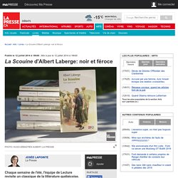 La Scouine d'Albert Laberge: noir et féroce