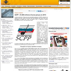 SCPP : 81,909 millions d'euros perçus en 2013