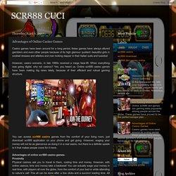 Advantages of Online Casino Games