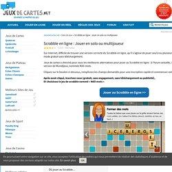 Scrabble en ligne : jouer en solo ou multijoueur