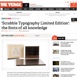 'Scrabble Typography Limited Edition': the fonts of all knowledge