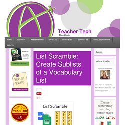 List Scramble: Create Sublists of a Vocabulary List