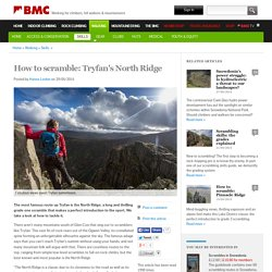 How to scramble: Tryfan's North Ridge