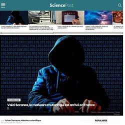 Voici Scranos, le malware mutant qui est arrivé en France !