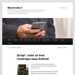 Scrap! : créer un livre numérique sous Androïd - Iceweasel
