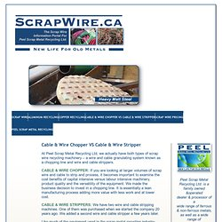 Peel Scrap Metal: Scrap Cable and Scrap Wire Chopping