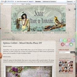 Scrap Made in Touraine: Sphinx Colibri - Mixed Media Place DT