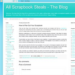 How to Plan Out Your Scrapbook