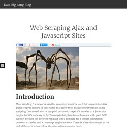 Web Scraping Ajax and Javascript Sites