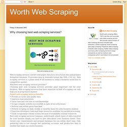 Worth Web Scraping: Why choosing best web scraping services?