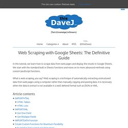 Web Scraping with Google Sheets: The Definitive Guide
