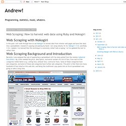 Andrew!: Web Scraping: How to harvest web data using Ruby and Nokogiri