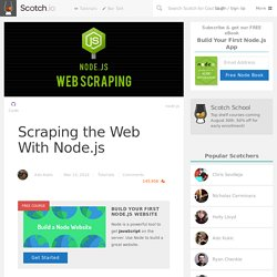 Scraping the Web With Node.js