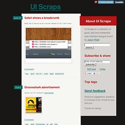 UI Scraps: user interface designs found by Jason Robb