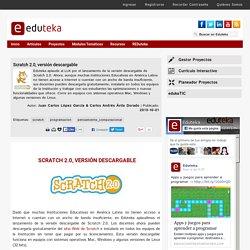 Scratch 2.0, versión descargable