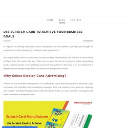 Use Scratch Card to Achieve Your Business Goals