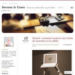 Scratch : comment analyser une chaîne de caractères et la valider