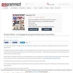 Scratch Block : un langage de programmation pour les enfants