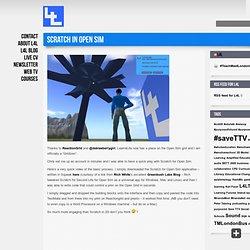 Learn 4 Life » Scratch in Open Sim