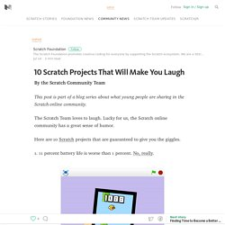 10 Scratch Projects That Will Make You Laugh — Scratch Foundation Blog