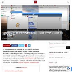 Scratch 2 et Thonny Python pour Raspberry Pi (Raspbian 2017-06-21) - Domotique et objets connectés à faire soi-même