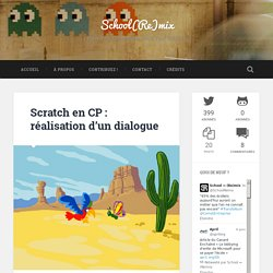 Scratch en CP : réalisation d'un dialogue - School(Re)mix