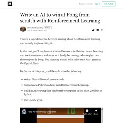 Write an AI to win at Pong from scratch with Reinforcement Learning