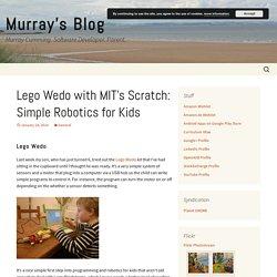 Lego Wedo with MIT's Scratch: Simple Robotics for Kids