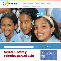 Scratch, Stem y robótica para el aula