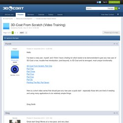 3D-Coat From Scratch (Video Training) - Tutorials and New Feature Demos - 3D Coat Forums