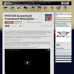 PHOTON Scratchbuilt Foamboard Motorglider