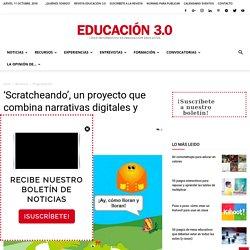 Proyecto Scratcheando: proyecto de narrativas digitales con Scratch