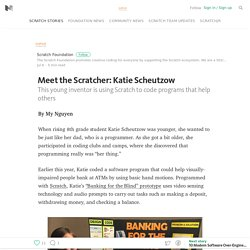 Meet the Scratcher: Katie Scheutzow — Scratch Foundation Blog