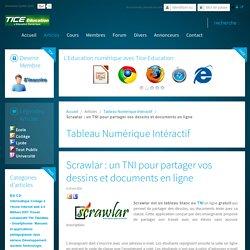 Scrawlar : un TNI pour partager vos dessins et documents en ligne