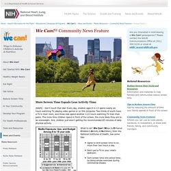 Screen Time vs. Activity Time, News & Events, NHLBI, NIH