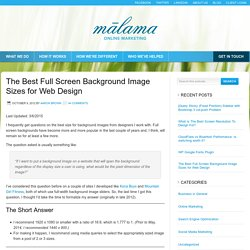The Best Full Screen Background Image Sizes for Web Design