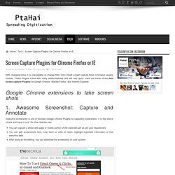 Screen Capture Plugins for Chrome Firefox or IE